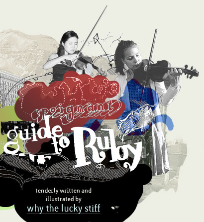 why's (poignant) guide to ruby
